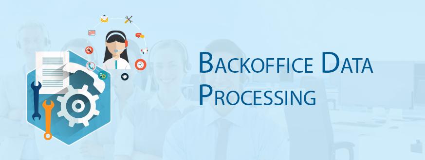 Backoffice Data Processing – Revitalizing Business Senses