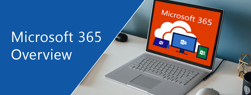 Microsoft 365 Overview
