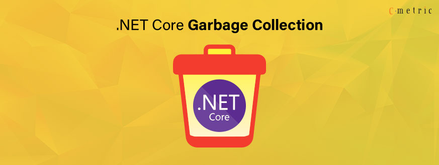.NET Core Garbage Collection Explained in Detail