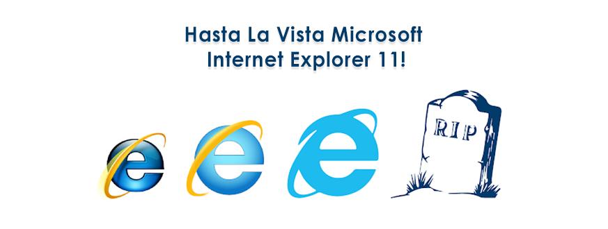 Hasta La Vista Microsoft Internet Explorer 11