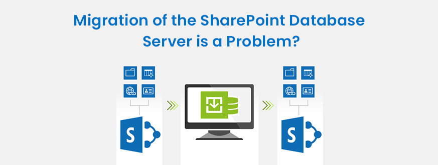 Migration of the SharePoint Database Server is a Problem? Follow below steps from our expert